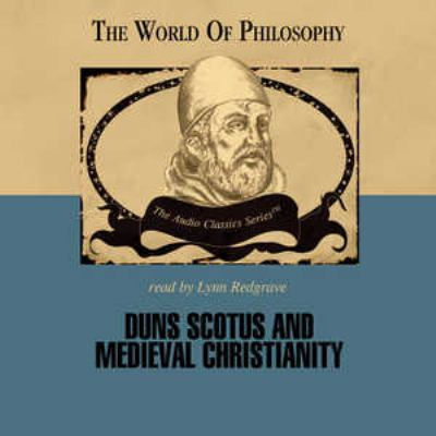 Duns Scotus and Medieval Christianity 9780786163878