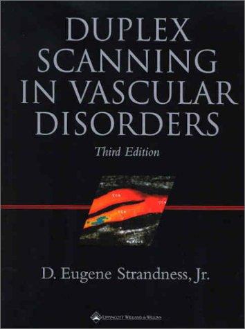 Duplex Scanning in Vascular Disorders 9780781726313
