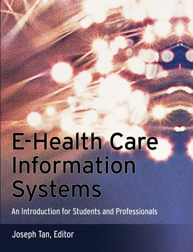 E-Health Care Information Systems: An Introduction for Students and Professionals 9780787966188