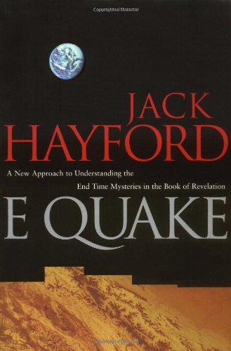 E-Quake: A New Approach to Understanding the End Times Mysteries in the Book of Revelation 9780785274728