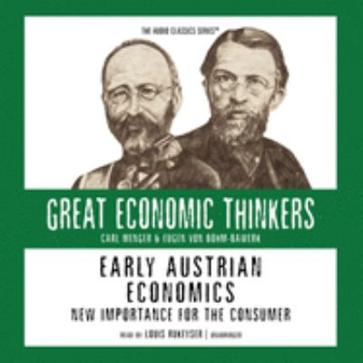 Early Austrian Economics: Knowledge Products 9780786169306