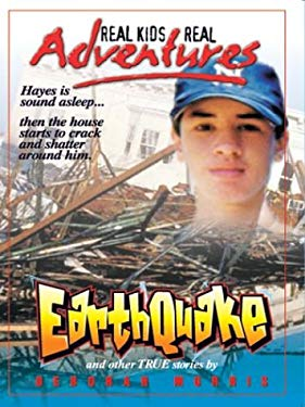 Earthquake and Other True Stories 9780786260522