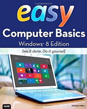 Easy Computer Basics, Windows 8 Edition 9780789750051