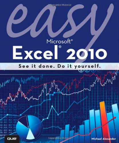 Easy Microsoft Excel 2010 9780789742872