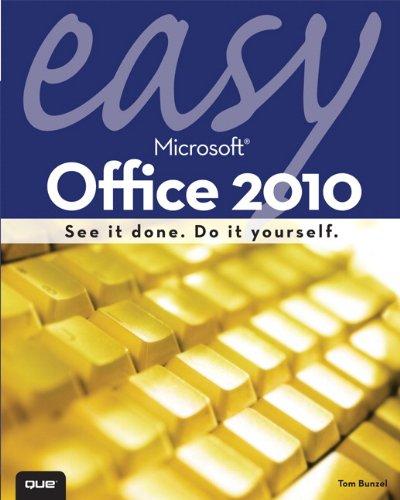 Easy Microsoft Office 2010 9780789743282