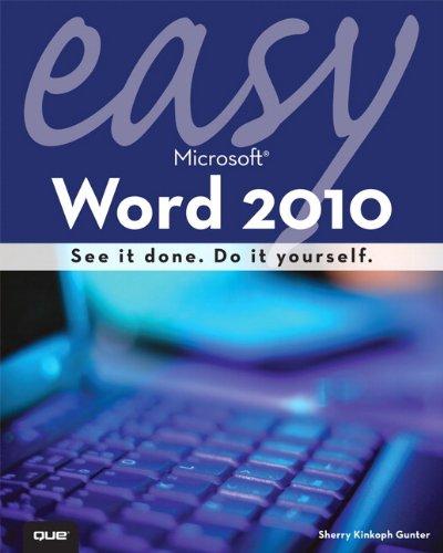 Easy Microsoft Word 2010 9780789743299