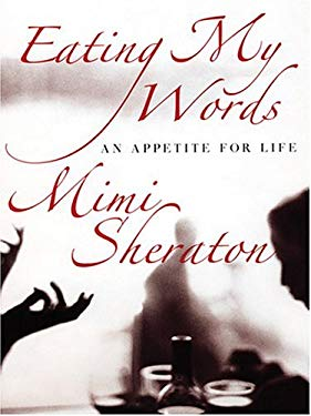 Eating My Words: An Appetite for Life 9780786269648