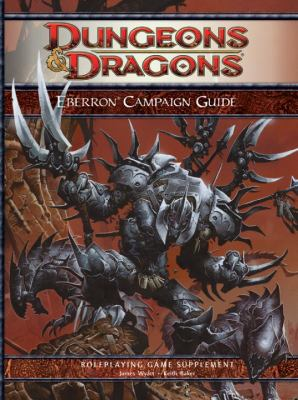 Eberron Campaign Guide: Roleplaying Game Supplement 9780786950997