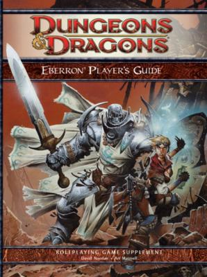 Eberron Player's Guide: A 4th Edition D&d Supplement 9780786951000