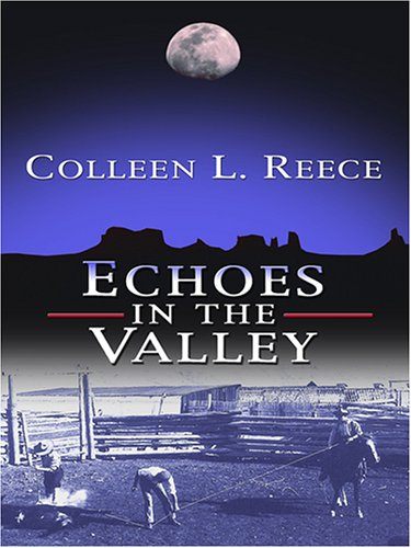 Echoes in the Valley 9780786284443