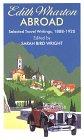 Edith Wharton Abroad: Selected Travel Writings, 1888-1920 9780786206056