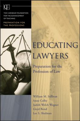 Educating Lawyers: Preparation for the Profession of Law 9780787982614