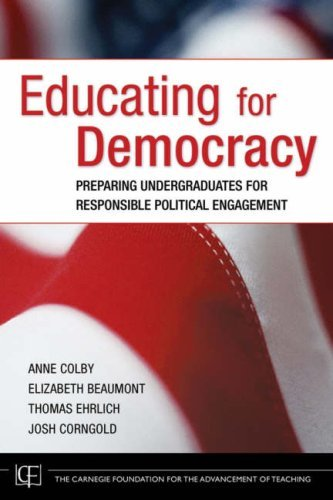 Educating for Democracy: Preparing Undergraduates for Responsible Political Engagement 9780787985547