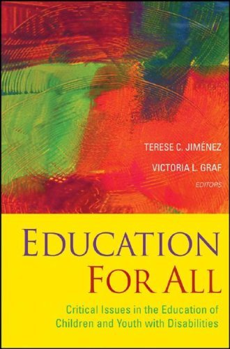 Education for All: Critical Issues in the Education of Children and Youth with Disabilities 9780787995225