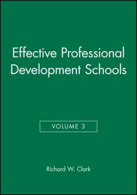 Effective Professional Development Schools 9780787945626