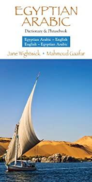 Egyptian Arabic-English / English-Egyptian Arabic Dictionary & Phrasebook 9780781813174