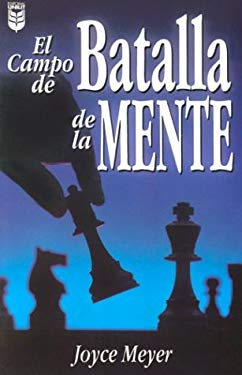 El Campo de Batalla de la Mente = Battle Field of the Mind 9780789903853