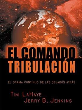 El Comando Tribulacion 9780786250301
