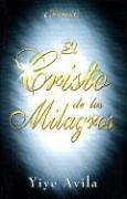 El Cristo de Los Milagros 9780789900739