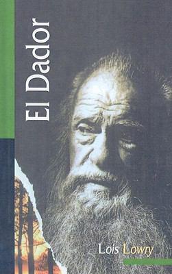 El Dador = The Giver 9780780765122