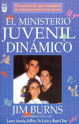 El Ministerio Juvenil Dinamico 9780789903143