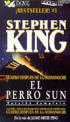 El Perro Sol: Cuatro Despues de La Medianoche = The Sun Dog 9780787106065