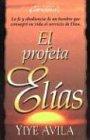 El Profeta Elias 9780789900746
