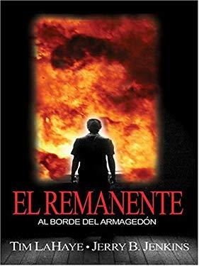 El Remanente: Al Borde del Armagedon 9780786268320