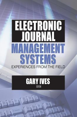 Electronic Journal Management Systems 9780789025951