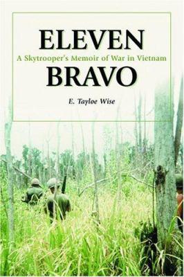 Eleven Bravo: A Skytroopers Memoir of War in Vietnam 9780786419166