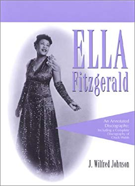 Ella Fitzgerald: A Complete Annotated Discography 9780786409068