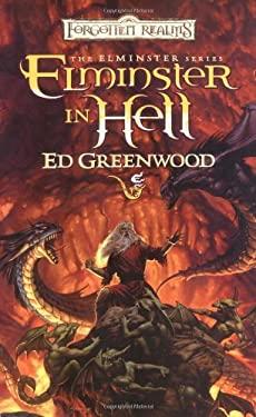 Elminster in Hell: The Elminster Series 9780786927463