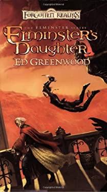 Elminster's Daughter 9780786937684