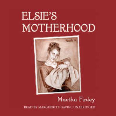 Elsie's Motherhood 9780786194933