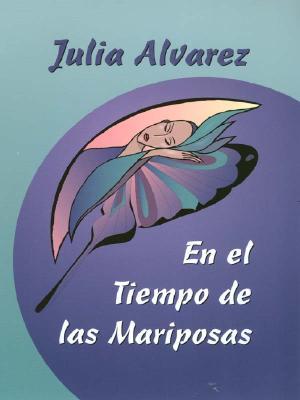 En El Tiempo de Las Mariposas 9780786247592