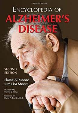 Encyclopedia of Alzheimer's Disease: With Directories of Research, Treatment and Care Facilities 9780786464586
