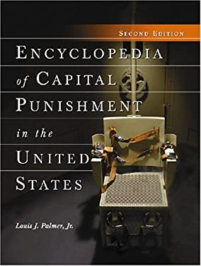 Encyclopedia of Capital Punishment in the United States 9780786432639