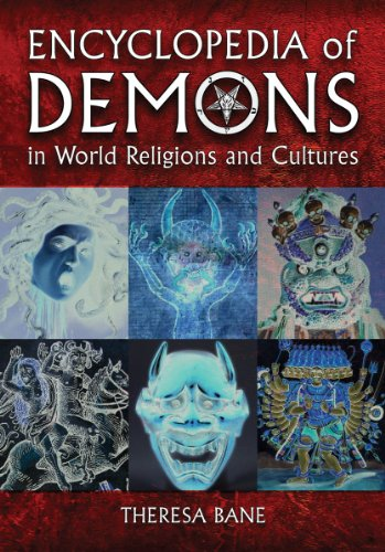 Encyclopedia of Demons in World Religions and Cultures 9780786463602