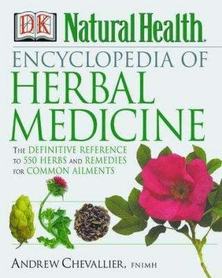 Encyclopedia of Herbal Medicine 9780789467836