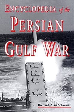Encyclopedia of the Persian Gulf War 9780786404513