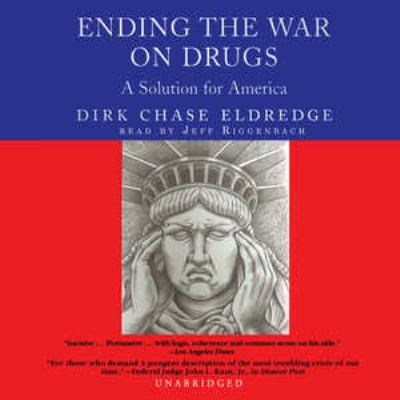 Ending the War on Drugs 9780786181858
