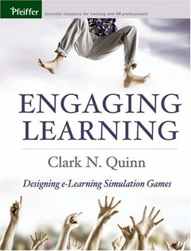 Engaging Learning: Designing e-Learning Simulation Games 9780787975227