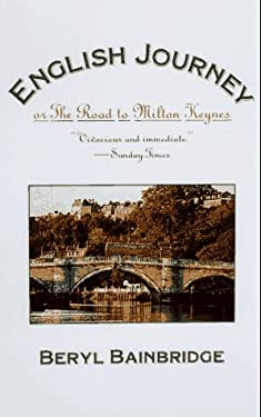 English Journey: Or, the Road to Milton Keynes