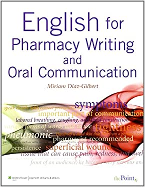 English for Pharmacy Writing and Oral Communication [With Online Access] 9780781774321