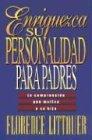 Enriquezca su Personalidad Para Padres: Comprenda Que Motiva A su Hijo = Personality Plus for Parents 9780789900449