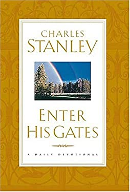 Enter His Gates: A Daily Journey Into the Master's Presence 9780785275466