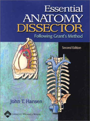 Essential Anatomy Dissector: Following Grant's Method 9780781732833