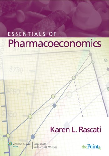 Essentials of Pharmacoeconomics 9780781765442