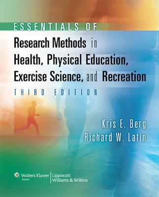 Essentials of Research Methods in Health, Physical Education, Exercise Science, and Recreation 9780781770361