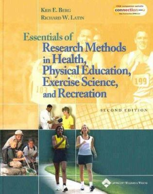 Essentials of Research Methods in Health, Physical Education, Exercise Science, and Recreation 9780781738026